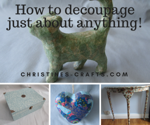 How to decoupage just about anything